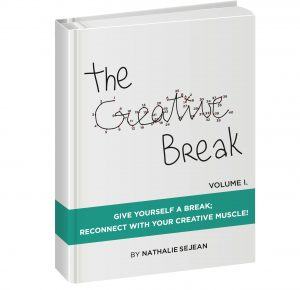 The Creative Break by Nathalie Sejean